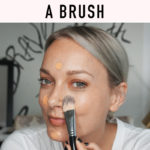 Apply Foundation with a brush